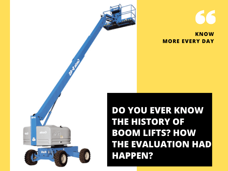History of Boom Lifts