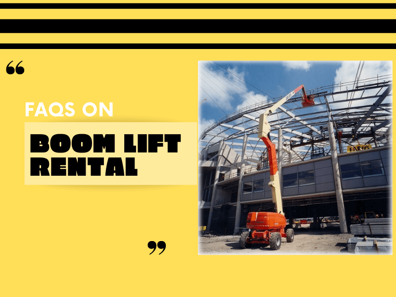 FAQS On Boom Lift Rental