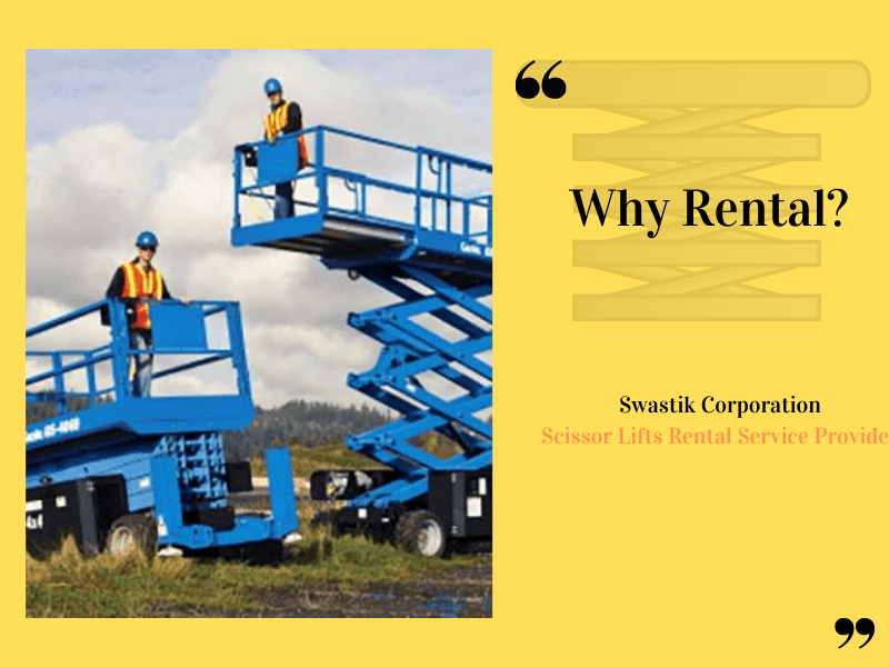 why choose scissor lift for rental?